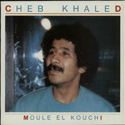 Click here for more info about 'Cheb Khaled  - Moule El Kouchi'