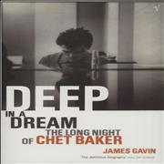 Click here for more info about 'Chet Baker - Deep In A Dream: The Long Night Of Chet Baker'