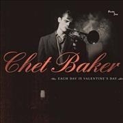 Click here for more info about 'Chet Baker - Each Day Is Valentine's Day'
