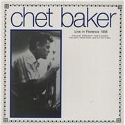 Chet Baker Live In Florence 1956 - 180gm UK vinyl LP