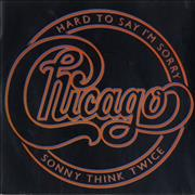 "Chicago Hard To Say I'm Sorry - P/S UK 7"" vinyl"