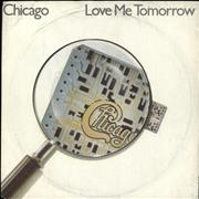 Click here for more info about 'Chicago - Love Me Tomorrow'