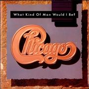 Click here for more info about 'Chicago - What Kind Of Man Would I Be?'