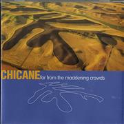 Click here for more info about 'Chicane - Far From The Maddening Crowds'