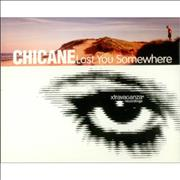 Click here for more info about 'Chicane - Lost You Somewhere'