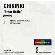 Click here for more info about 'Chikinki - Ether Radio - Remixes'
