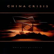 Click here for more info about 'China Crisis - What Price Paradise'