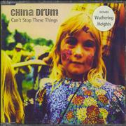 Click here for more info about 'China Drum - Can't Stop These Things'