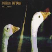 Click here for more info about 'China Drum - Last Chance'