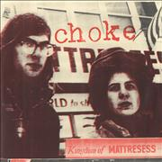 Click here for more info about 'Choke - Kingdom Of Mattresess EP'