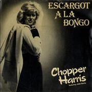 Click here for more info about 'Chopper Harris - Escargot A La Bongo'