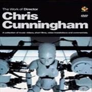 Click here for more info about 'The Work Of Director Chris Cunningham'