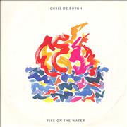 Click here for more info about 'Chris De Burgh - Fire On The Water'