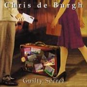 Click here for more info about 'Chris De Burgh - Guilty Secret'