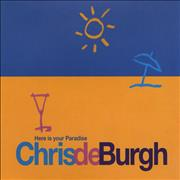 Click here for more info about 'Chris De Burgh - Here Is Your Paradise'