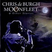 Click here for more info about 'Chris De Burgh - Moonfleet & Other Stories'