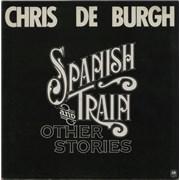 Chris De Burgh Spanish Train And Other Stories - 1st UK vinyl LP