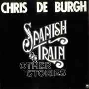 Click here for more info about 'Chris De Burgh - Spanish Train And Other Stories - 2nd'