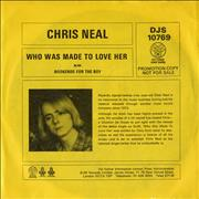 Click here for more info about 'Chris Neal - Who Was Made To Love Her - Promo Sleeve'