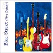 Click here for more info about 'Chris Rea - Blue Street [Five Guitars]'