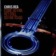 Click here for more info about 'Chris Rea - Come So Far, Yet Still So Far To Go'