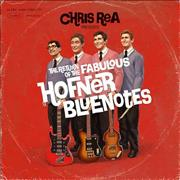 Click here for more info about 'Chris Rea - The Return Of The Fabulous Hofner Blue Notes - Sealed'