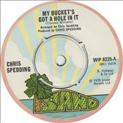 Click here for more info about 'Chris Spedding - My Bucket's Got A Hole In It'