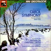 Click here for more info about 'Christian Hely-Hutchinson - Carol Symphony / Fantasia on Christmas Carols'