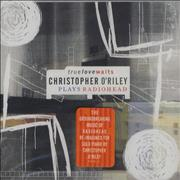 Click here for more info about 'Christopher O'Riley - True Love Waits - The Music Of Radiohead'