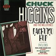 Click here for more info about 'Chuck Higgins & His Mellotones - Pachuko Hop'