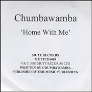 Click here for more info about 'Chumbawamba - Home With Me'