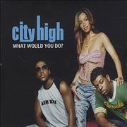 Click here for more info about 'City High - What Would You Do?'
