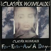 """Classix Nouveaux Forever And A Day UK 12"""" vinyl"""