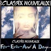 Click here for more info about 'Classix Nouveaux - Forever And A Day'