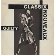 """Classix Nouveaux Guilty UK 12"""" vinyl"""