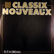 """Classix Nouveaux Is It A Dream UK 12"""" vinyl"""