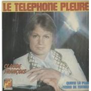 Click here for more info about 'Claude François - Le Téléphone Pleure'