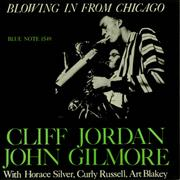 Click here for more info about 'Clifford Jordan - Blowing In From Chicago'