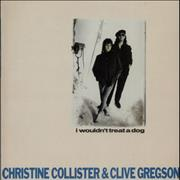 Click here for more info about 'Clive Gregson & Christine Collister - I Wouldn't Treat A Dog'