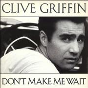 Click here for more info about 'Clive Griffin - Don't Make Me Wait'