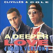 Click here for more info about 'Clivilles & Cole - A Deeper Love'