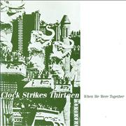 Click here for more info about 'Clock Strikes Thirteen - When We Were Together'