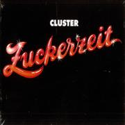 Click here for more info about 'Cluster - Zuckerzeit'