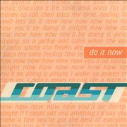 Click here for more info about 'Coast - Do It Now'