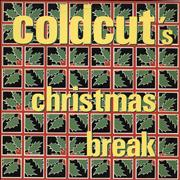 Click here for more info about 'Coldcut - Christmas Break'