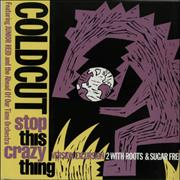 Click here for more info about 'Coldcut - Stop This Crazy Thing'