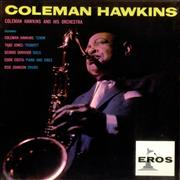 Click here for more info about 'Coleman Hawkins - Coleman Hawkins And His Orchestra'