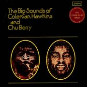 Coleman Hawkins The Big Sounds Of Coleman Hawkins & Chu Berry UK vinyl LP