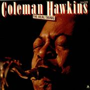 Click here for more info about 'Coleman Hawkins - The Real Thing'