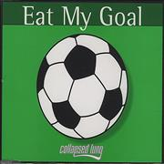 Click here for more info about 'Collapsed Lung - Eat My Goal'